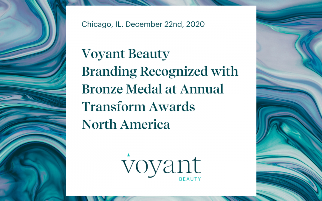 Voyant Beauty Branding Recognized with Bronze Medal at Transform Awards North America